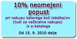 10% neomejeni popust pri nakupu izdelkov iz e-kataloga.
